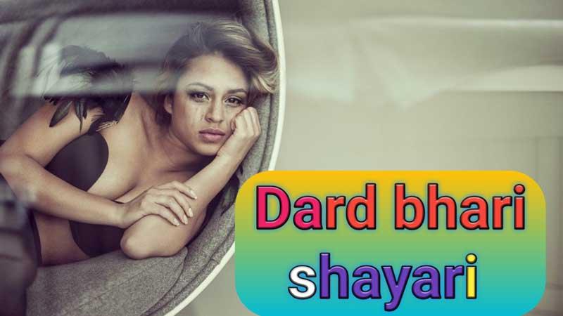 Dard bhari shayari in english
